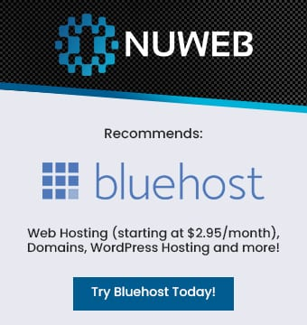 NuWeb Marketing Inc. Recommends Bluehost for Web Hosting, Domains, WordPress Hosting and More!